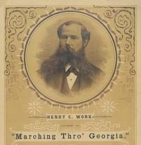 The Music of the Civil War – Henry Clay Work